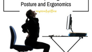 10 Important Tips for Improving Posture and Ergonomics
